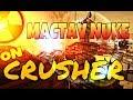 Dropping a Mactav Nuke on Crusher