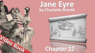 Chapter 22 - Jane Eyre by Charlotte Bronte view on youtube.com tube online.
