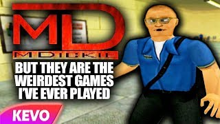 MDickie games but they are the weirdest games I've ever played