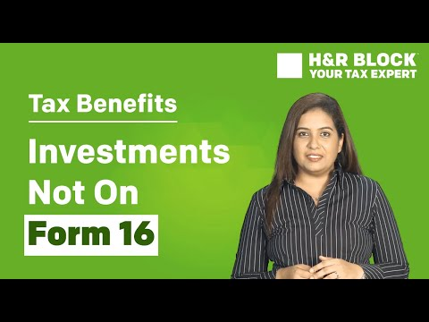 Tax Benefit on those investments which do not reflect on your Form 16