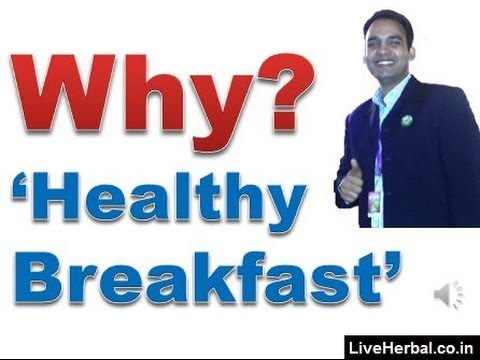 Why a Healthy Breakfast is Important for our Dialy Nutritional Needs