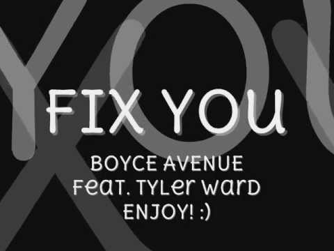 Fix You - Coldplay (Boyce Avenue and Tyler Ward acoustic cover) + LYRICS