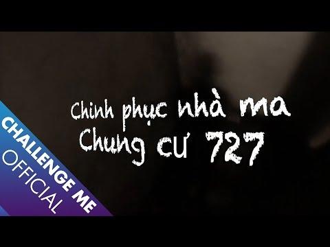 [Tập 3] Chung cư 727 - Chinh Phục Nhà Ma