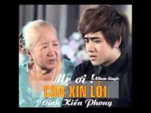Lien Khuc Album Me Oi Con Xin Loi Dinh Kien Phong