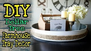 Dollar Tree DIY Farmhouse Decor / DIY Farmhouse tray decor