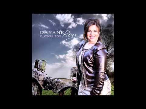 Dayane Boy | Eu quero o Sobrenatural | CD O Escultor 2013