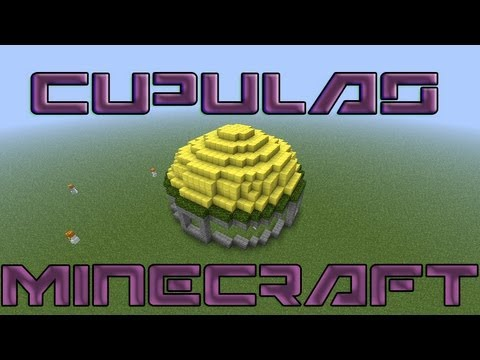 Tutorial: Cupulas en Minecraft