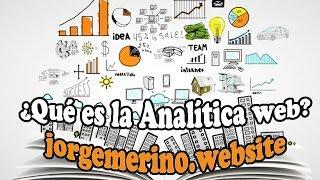 ¿Qué es la analítica web?