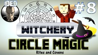 Witchery Mod Tutorial Circle Magic Rites And Covens