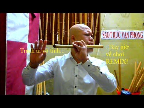 Trách ai vô tình remix - lý mỹ hưng remix- Cover by Sáo Trúc Vạn Phong