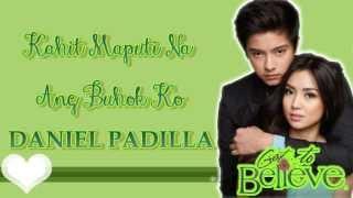 Daniel Padilla Kahit Maputi Na Ang Buhok Ko [With Lyrics