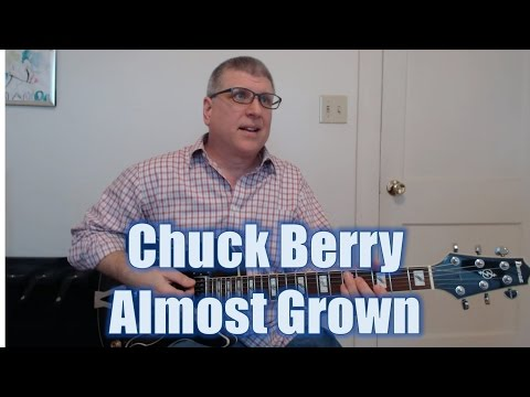 Chuck Berry - Almost Grown (Solo with TAB)