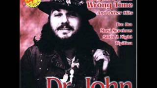 Right Place Wrong Time – Dr. John