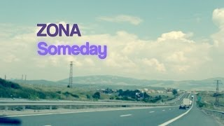 Зона - Someday (Lyric Video)