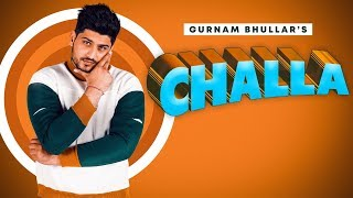 Challa Gurnam Bhullar Video HD Download New Video HD