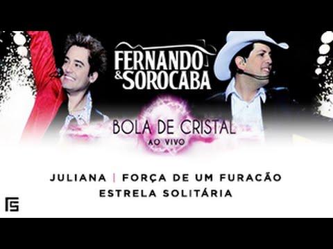 Fernando & Sorocaba - Juliana (DVD Bola de Cristal)