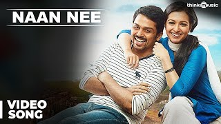 Naan Nee Official Full Video Song | Madras | Karthi, Catherine Tresa | Santhosh Narayanan