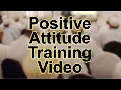 Positive Attitude Training Video in Hindi / Urdu (Must Watch)