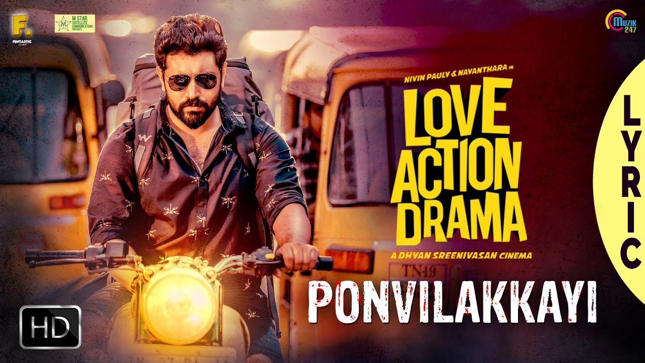 Ponvilakkaayi Lyric Video| Love Action Drama Song | Nivin Pauly, Nayanthara | Shaan Rahman |Official