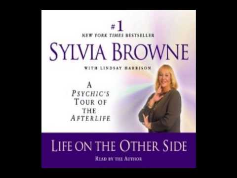 Sylvia Browne - Life on the Other Side (Audio) - YouTube