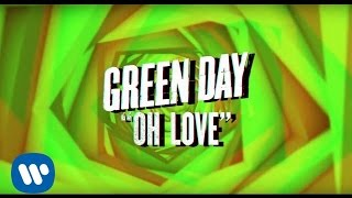 """Green Day: """"Oh Love"""" [Official Lyric Video]"""