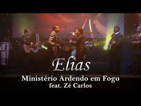 Ministério Ardendo em Fogo/Zé Carlos-Elias