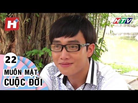 Muôn Mặt Cuộc Đời - Tập 22  | Phim Tình Cảm Việt Nam Đặc Sắc Hay Nhất 2016