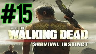 The Walking Dead Survival Instinct - Part 15 - Semi Auto Rifle! (Walkthrough/Playthrough)