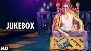 BOSS Hindi Movie Full Songs [2013] Jukebox Akshay Kumar