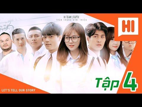 Chàng Trai Của Em - Tập 4 - Phim Học Đường | Hi Team - FAPtv