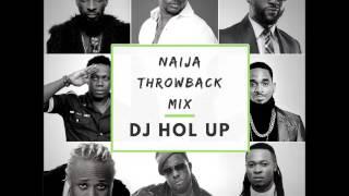(2000's Old School Classics) Naija Throwback Mix Feat Timaya Duncan Mighty Flavour Dbanj Wizkid