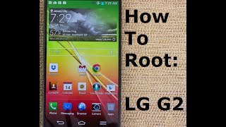 How To Root LG G2 Running Android 4.4.2 Easy Method