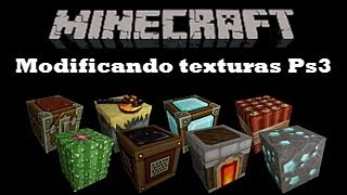 Modificando Texturas Y Personaje En Minecraft Ps3