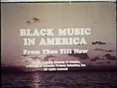 Black Music in America - ca. mid-1970's