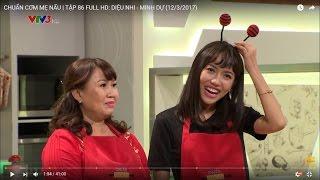 CHUẨN CƠM MẸ NẤU | TẬP 86 FULL HD: DIỆU NHI - MINH DỰ (12/3/2017)
