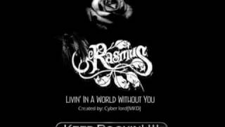The Rasmus Living In A World Without You (Full Song