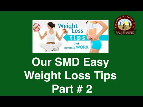 Our SMD Easy Weight Loss Tips Part # 2 on  JOANBARS