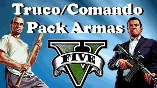 Truco / Comando Pack De Armas Gta 5 Ps3/Xbox