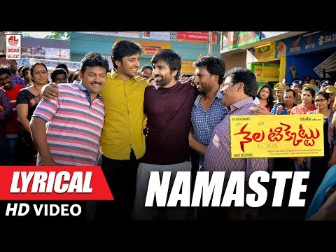 Namasthe Full Song With Lyrics - Nela Ticket