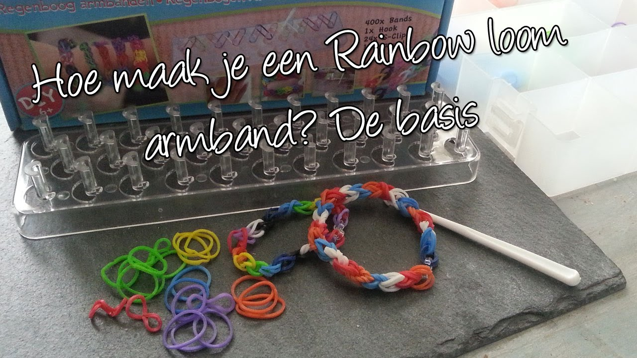 Hoe maak je een basis regenboog loom armband diy nederlands youtube - Hoe je een eigentijdse inrichting van ...