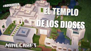 EL TEMPLO DE LOS DIOSES CASAS DE MINECRAFT EN #NOVHOUSER