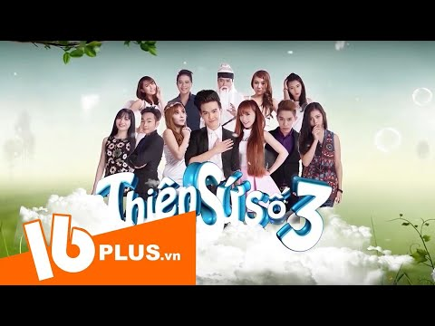 Tuấn Kuppj - Thiên sứ số 3 tập 3 | Phim hay 2015 16plus.vn