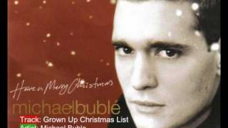 Michael Bublé Grown Up Christmas List.