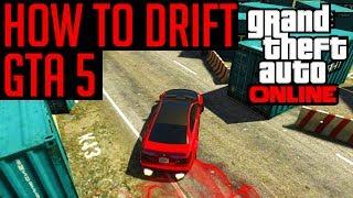 "GTA 5 Drifting ""How To Drift In GTA 5"" (GTA 5 Drifting"