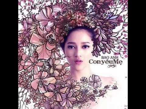 03 Anh Muon Em Song Sao (Remix) - Bao Anh (Album Con Yeu Me) (Single)