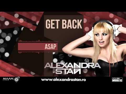 Alexandra Stan - Get Back (ASAP) || OFFICIAL NEW SINGLE