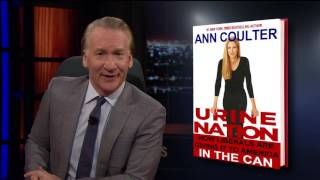 Bill Maher: Pet Causes and Trump