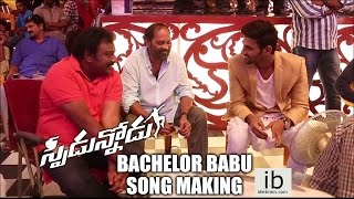 Speedunnodu Bachelor Babu song making