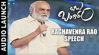 Raghavendra Rao Speech - Babu Bangaram Audio Launch - Venkatesh,  Nayanthara