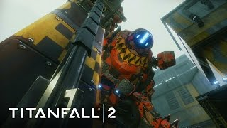 Titanfall 2 - Meet The Titans Trailer
